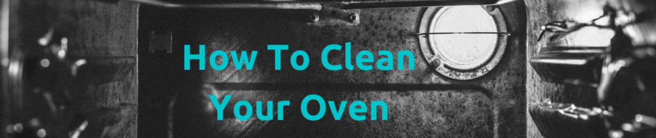 how to clean your oven naturally
