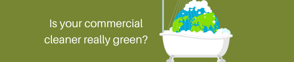 sourcing green commercial cleaning